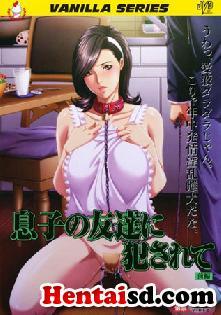 Musuko no Tomodachi ni Okasarete